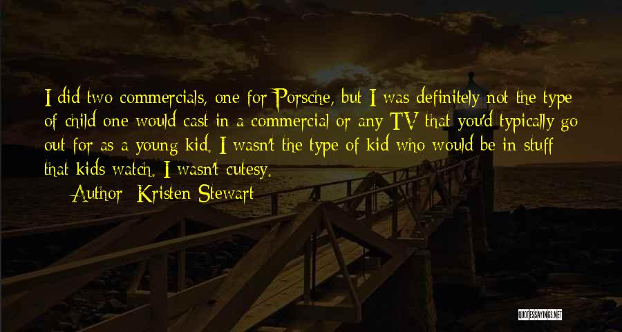 The Kid Who Quotes By Kristen Stewart