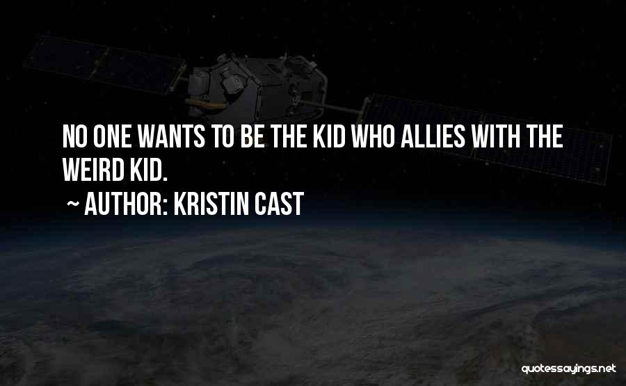 The Kid Who Quotes By Kristin Cast