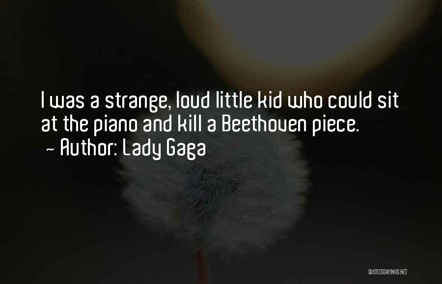 The Kid Who Quotes By Lady Gaga