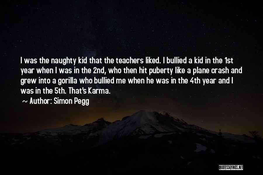 The Kid Who Quotes By Simon Pegg