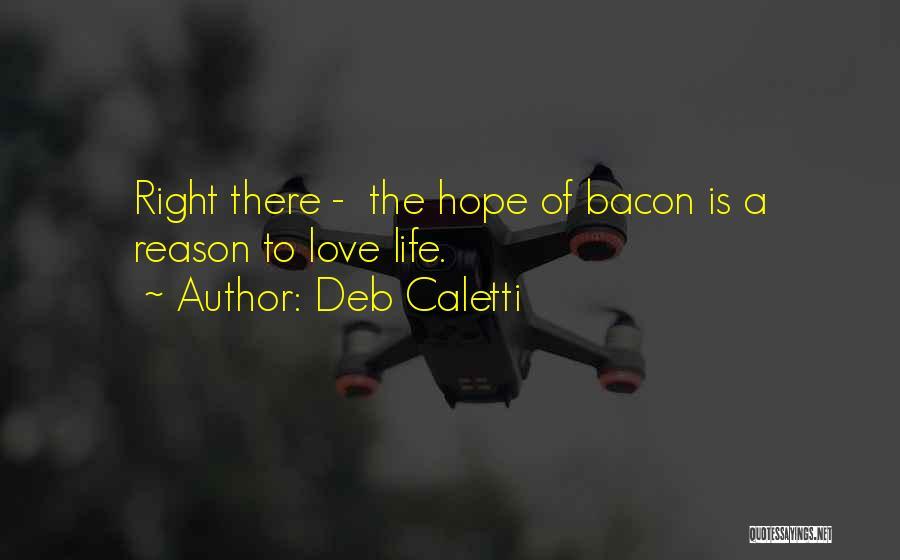 The Last Forever Deb Caletti Quotes By Deb Caletti