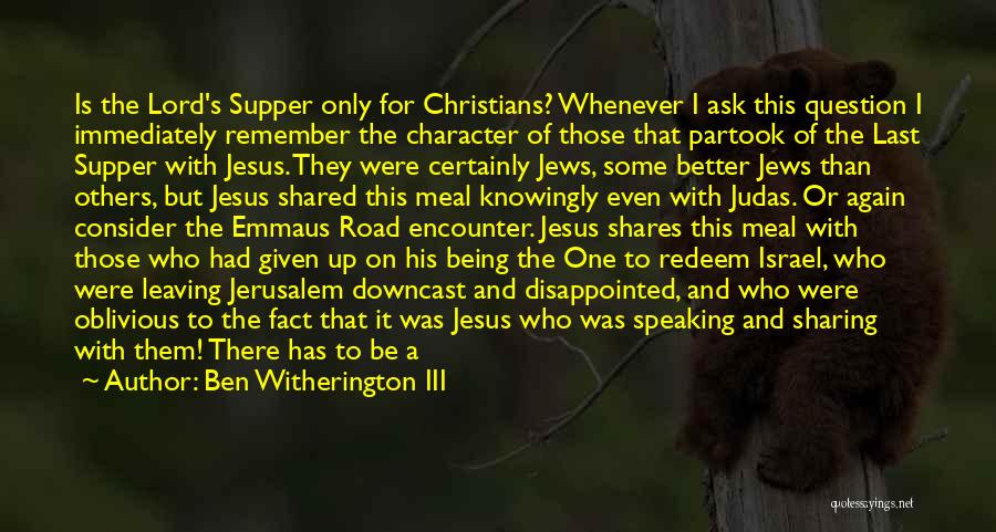 The Last Supper Quotes By Ben Witherington III