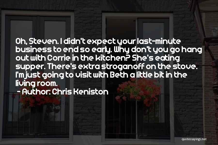 The Last Supper Quotes By Chris Keniston