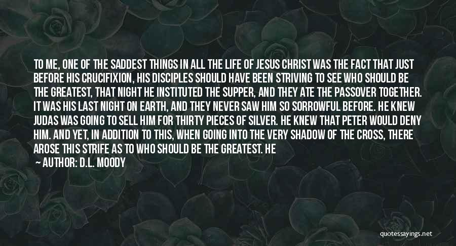 The Last Supper Quotes By D.L. Moody