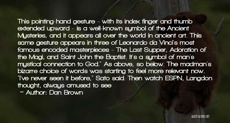 The Last Supper Quotes By Dan Brown