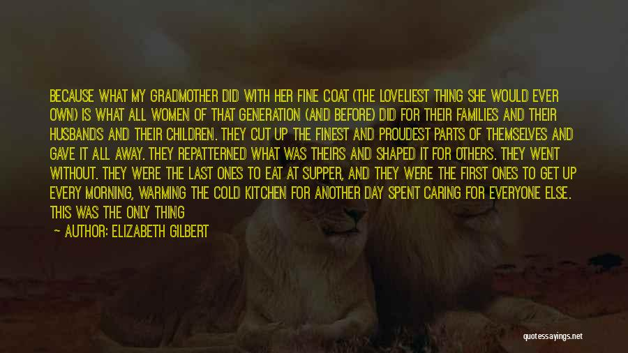 The Last Supper Quotes By Elizabeth Gilbert