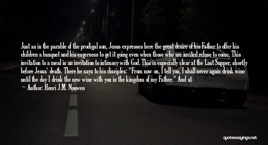 The Last Supper Quotes By Henri J.M. Nouwen