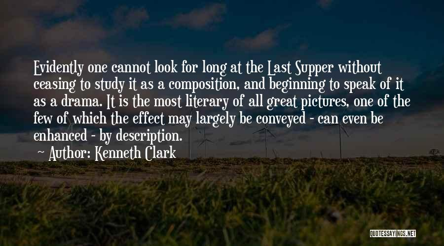 The Last Supper Quotes By Kenneth Clark