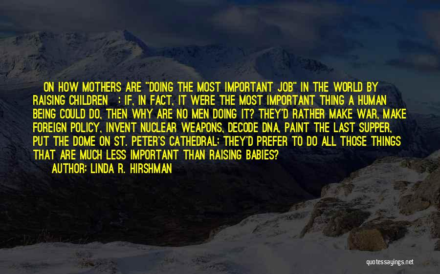 The Last Supper Quotes By Linda R. Hirshman