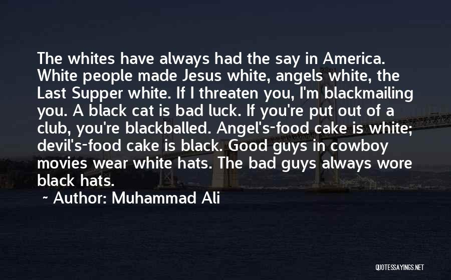 The Last Supper Quotes By Muhammad Ali