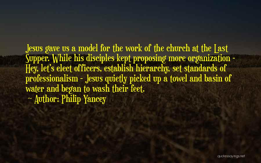 The Last Supper Quotes By Philip Yancey