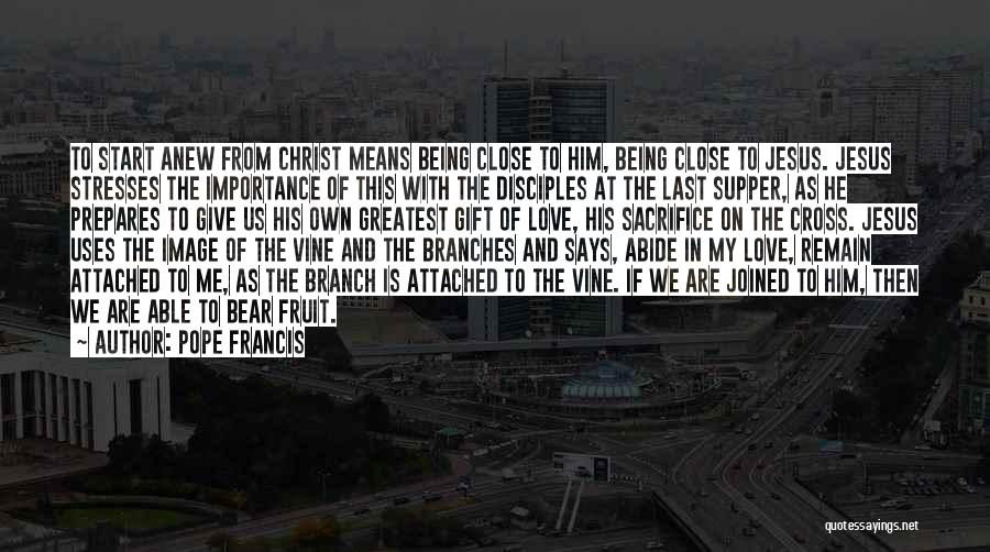 The Last Supper Quotes By Pope Francis