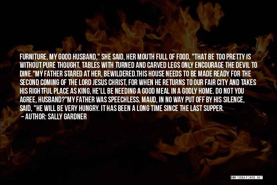 The Last Supper Quotes By Sally Gardner