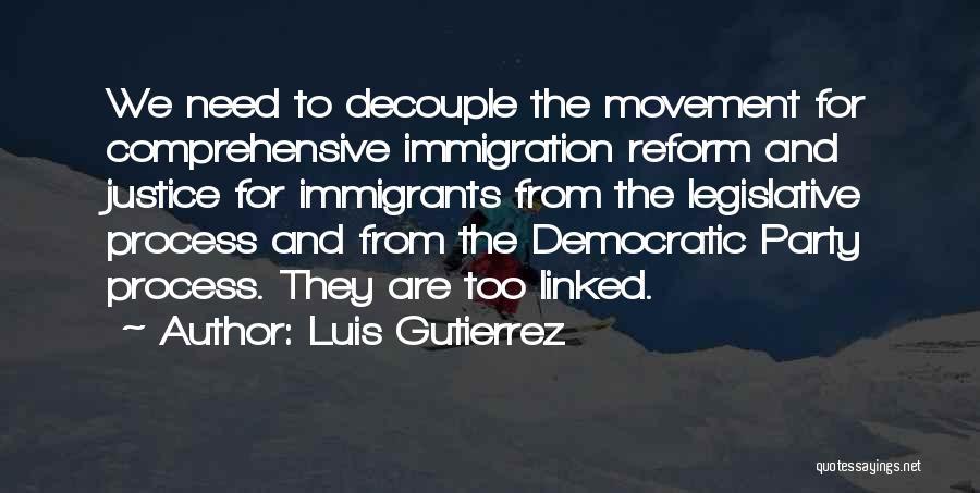 The Legislative Process Quotes By Luis Gutierrez