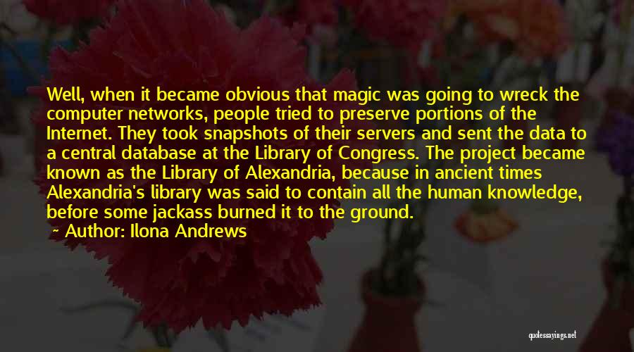 The Library Of Alexandria Quotes By Ilona Andrews