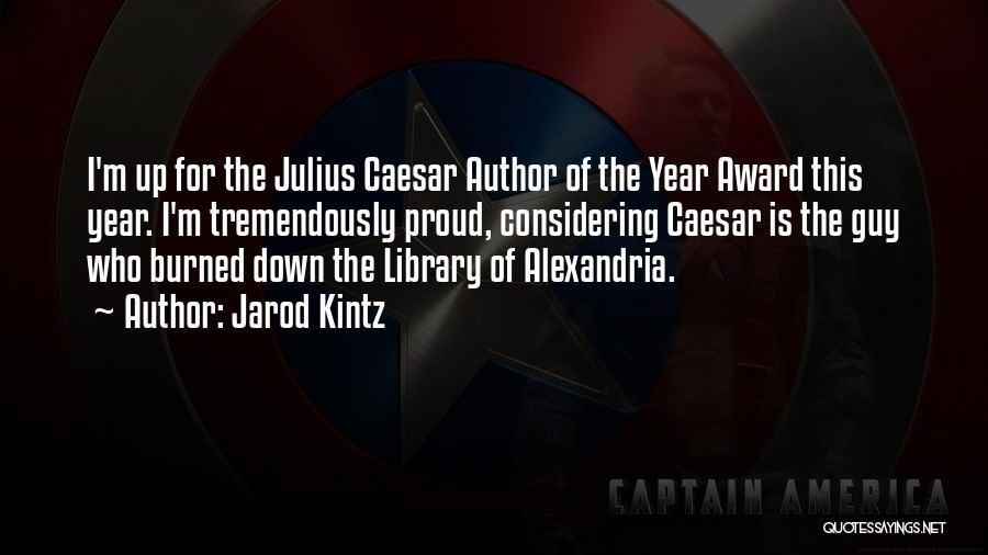 The Library Of Alexandria Quotes By Jarod Kintz