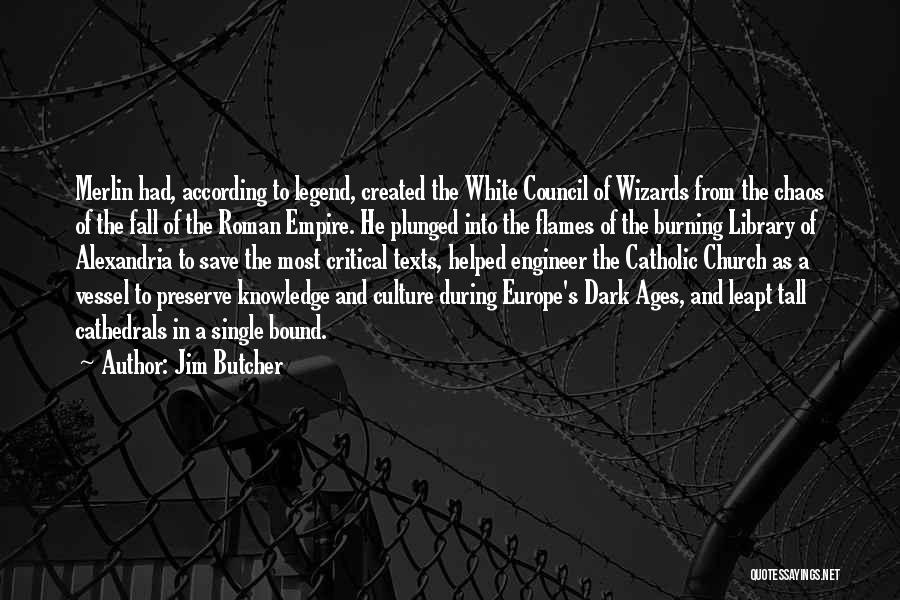 The Library Of Alexandria Quotes By Jim Butcher