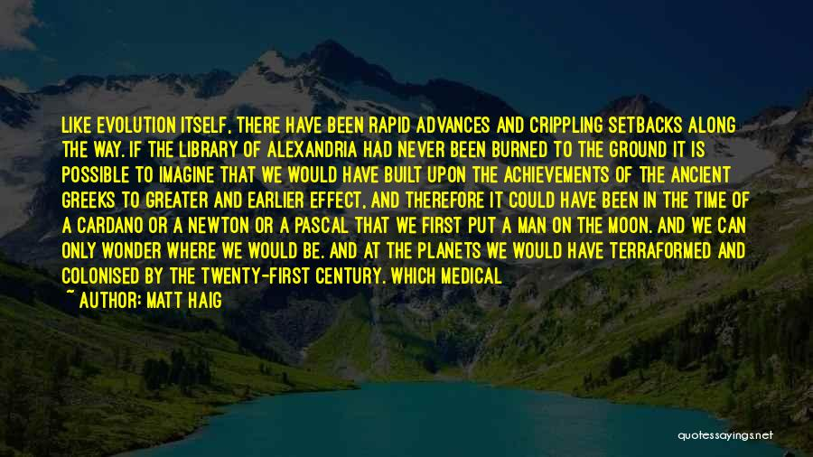 The Library Of Alexandria Quotes By Matt Haig