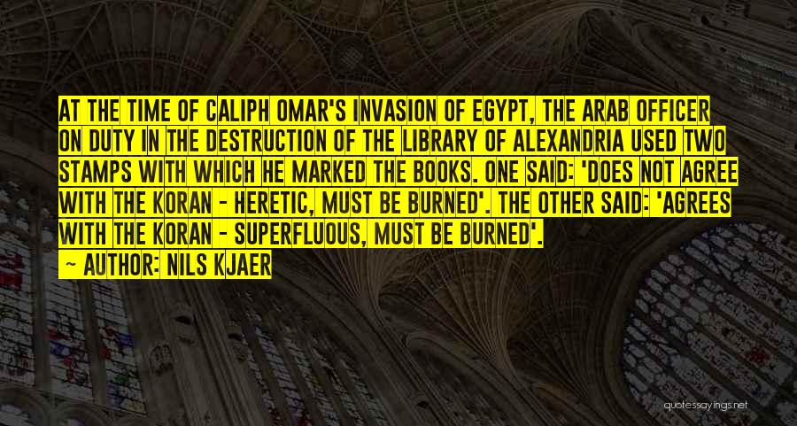 The Library Of Alexandria Quotes By Nils Kjaer