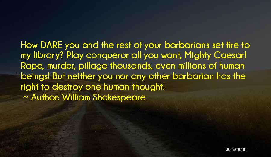 The Library Of Alexandria Quotes By William Shakespeare