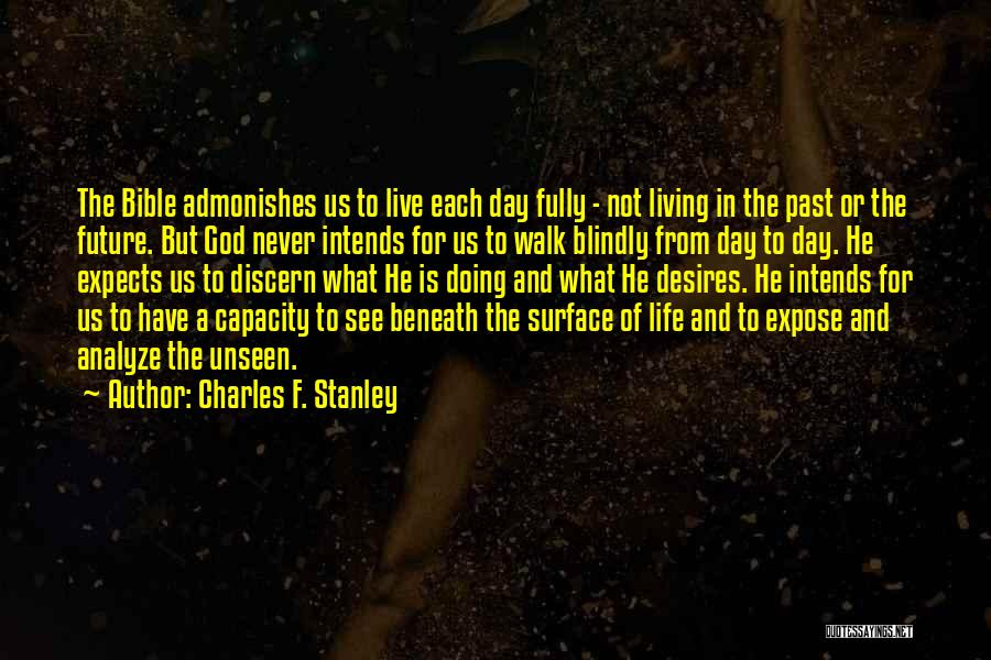 The Living God Quotes By Charles F. Stanley