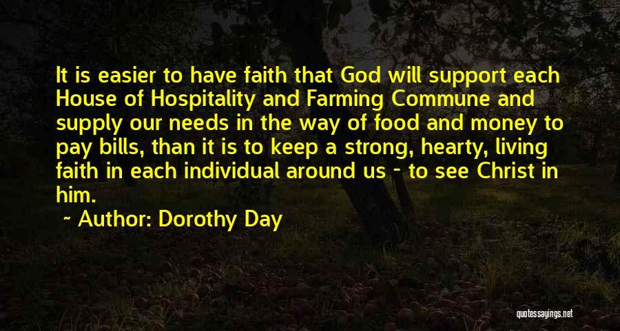 The Living God Quotes By Dorothy Day