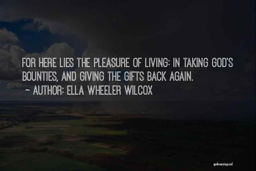 The Living God Quotes By Ella Wheeler Wilcox