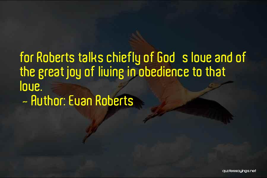 The Living God Quotes By Evan Roberts