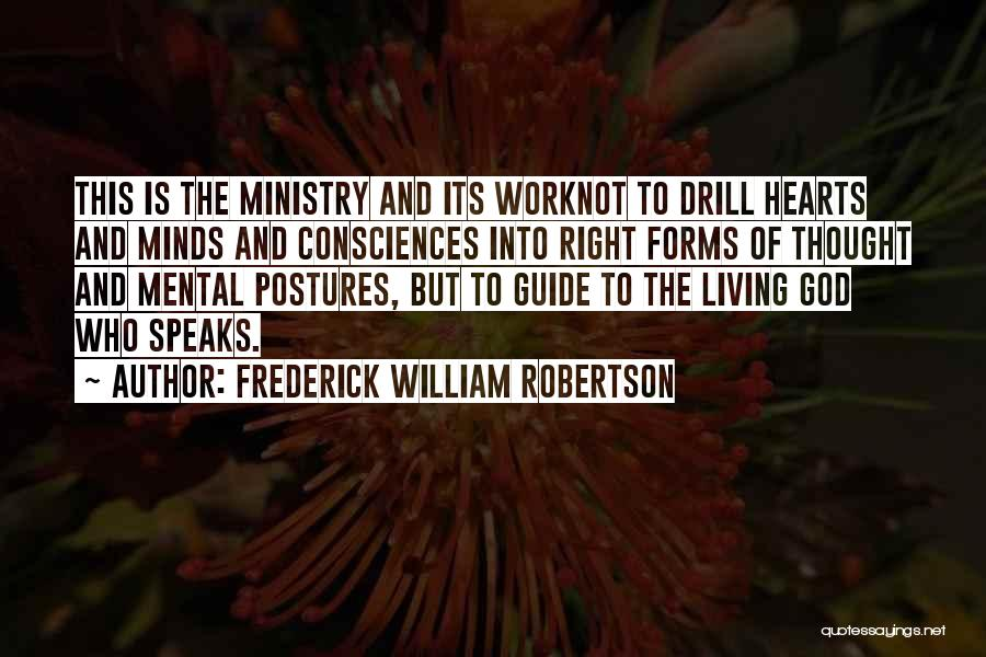 The Living God Quotes By Frederick William Robertson