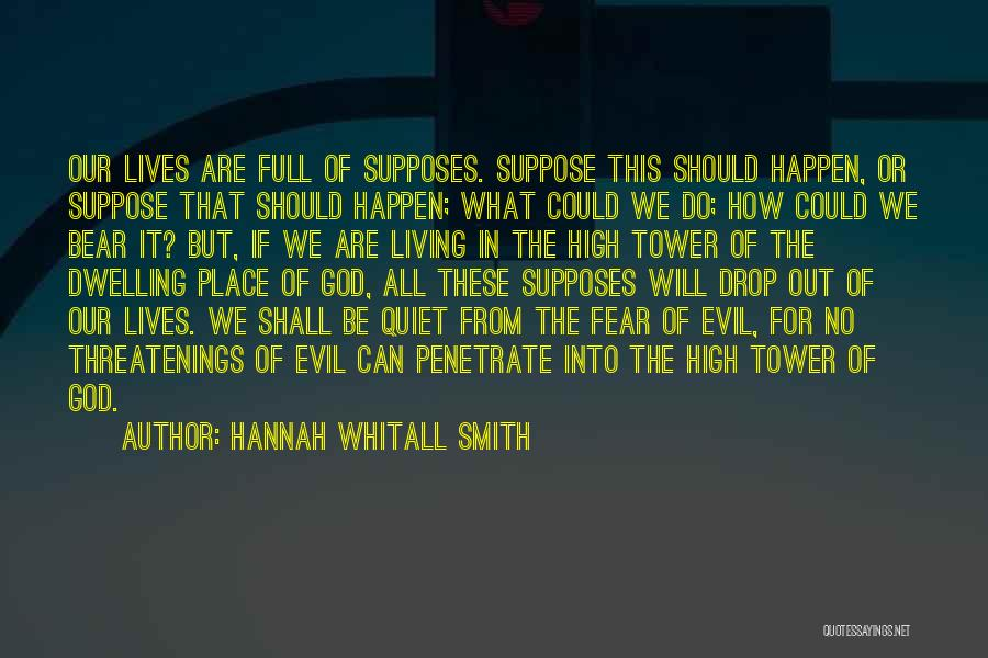 The Living God Quotes By Hannah Whitall Smith