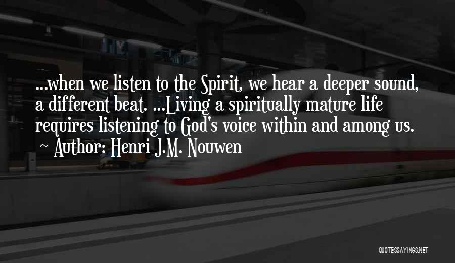 The Living God Quotes By Henri J.M. Nouwen