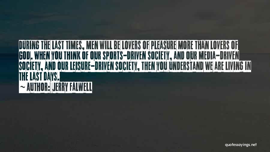 The Living God Quotes By Jerry Falwell