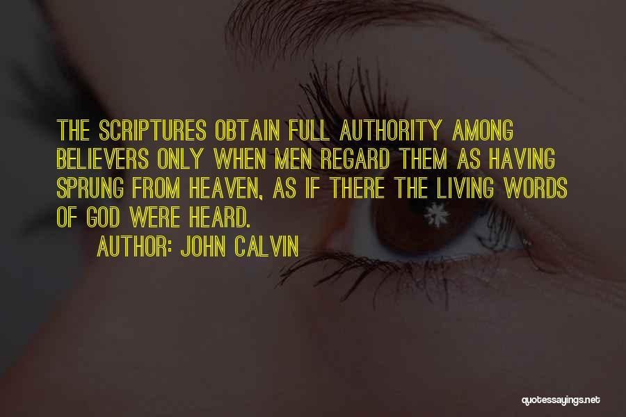 The Living God Quotes By John Calvin