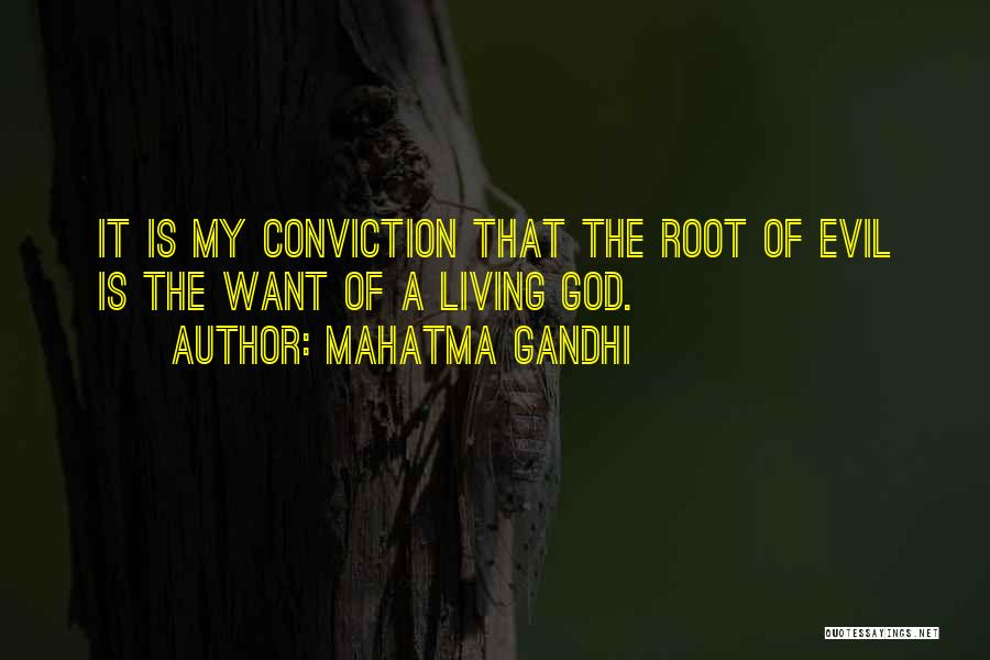 The Living God Quotes By Mahatma Gandhi