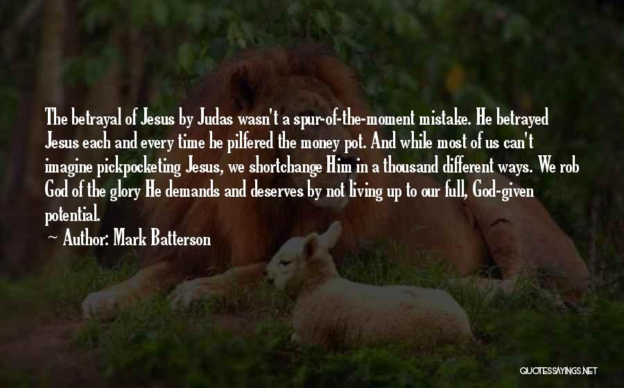 The Living God Quotes By Mark Batterson