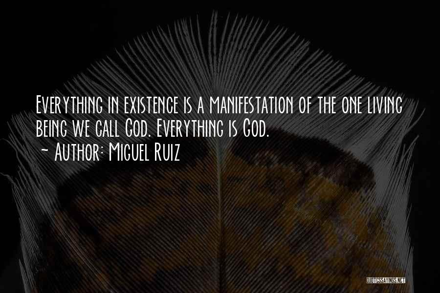 The Living God Quotes By Miguel Ruiz