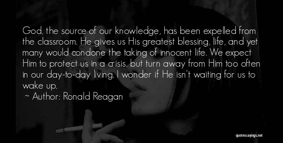 The Living God Quotes By Ronald Reagan