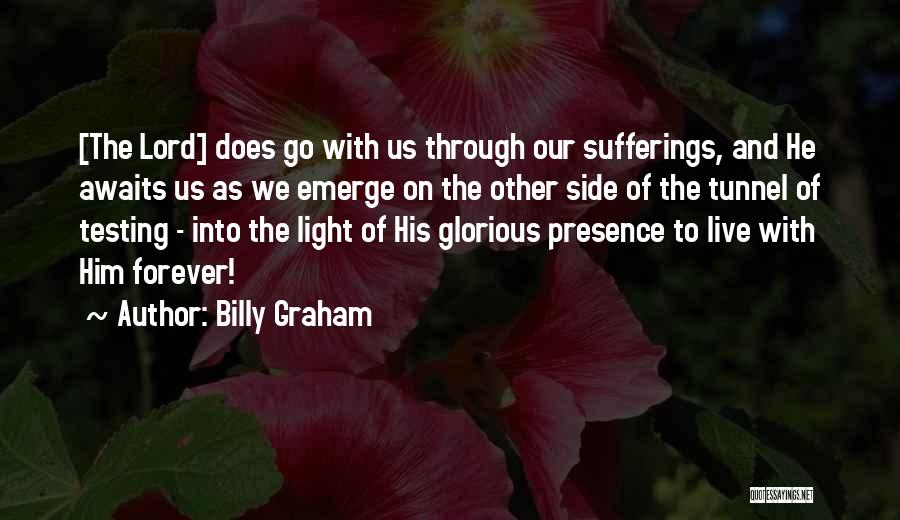 The Lord Of Light Quotes By Billy Graham