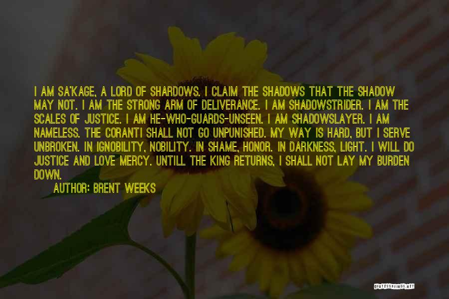 The Lord Of Light Quotes By Brent Weeks