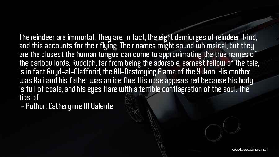 The Lord Of Light Quotes By Catherynne M Valente