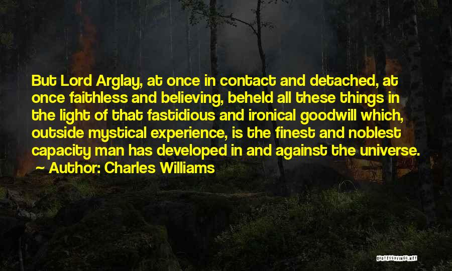 The Lord Of Light Quotes By Charles Williams