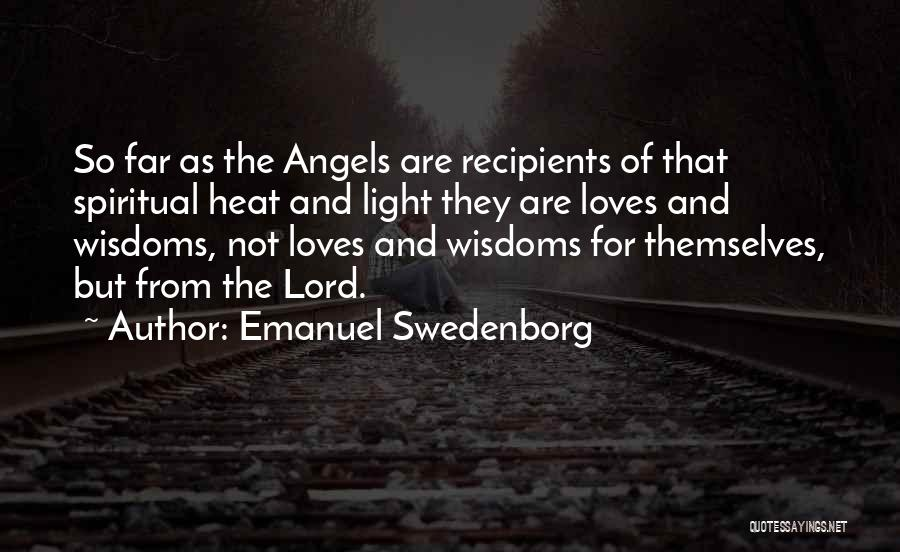 The Lord Of Light Quotes By Emanuel Swedenborg