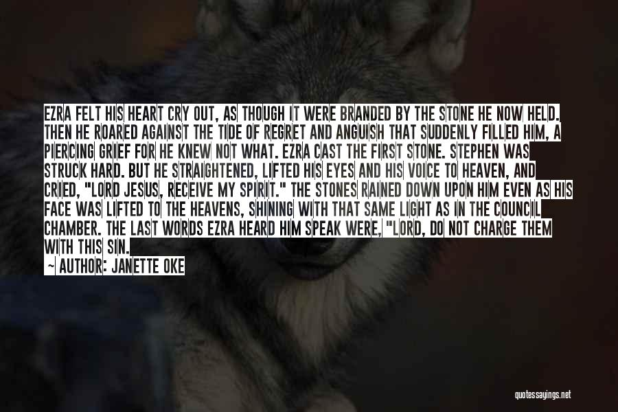 The Lord Of Light Quotes By Janette Oke