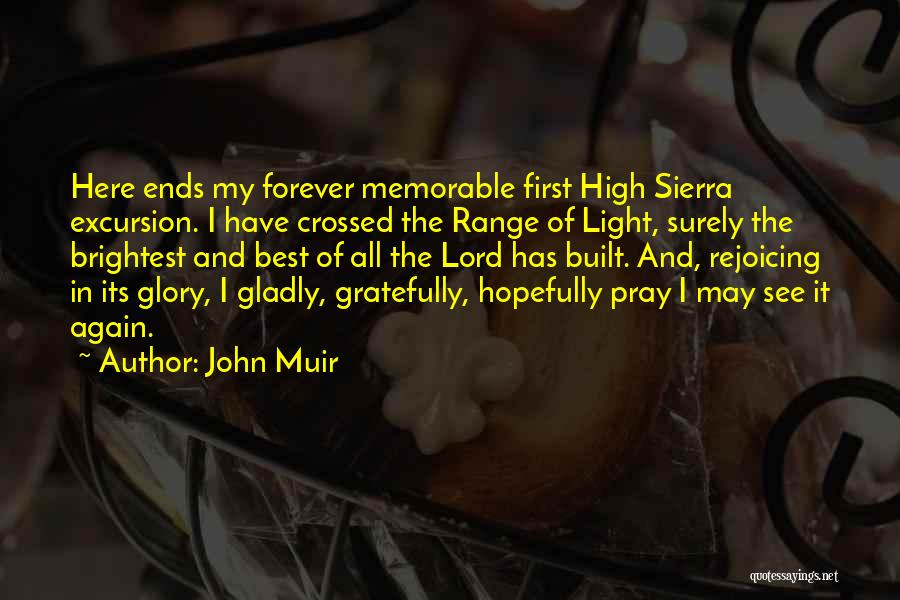 The Lord Of Light Quotes By John Muir