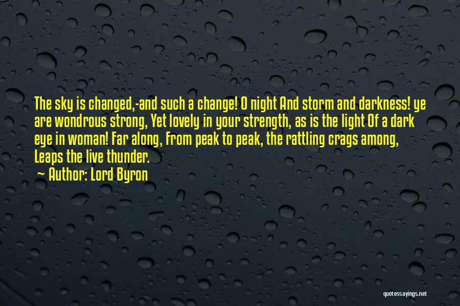 The Lord Of Light Quotes By Lord Byron