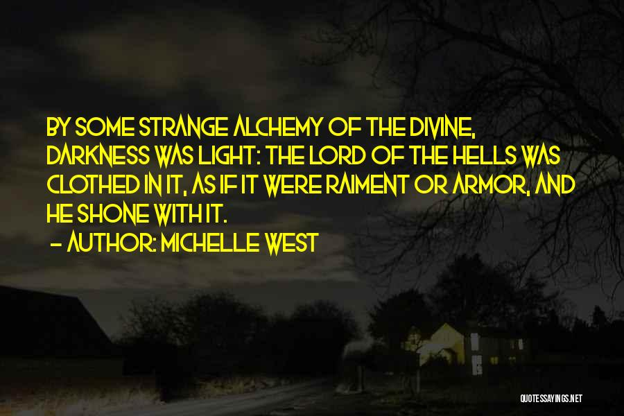 The Lord Of Light Quotes By Michelle West
