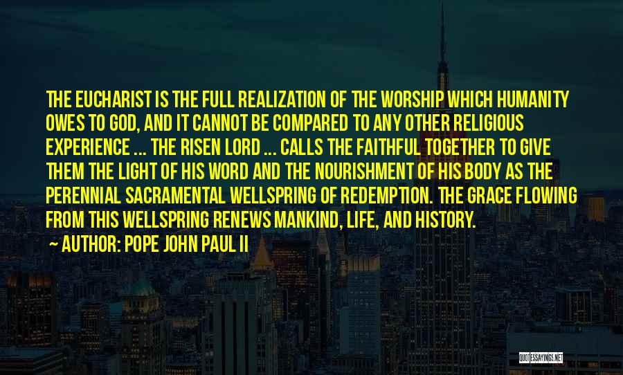 The Lord Of Light Quotes By Pope John Paul II