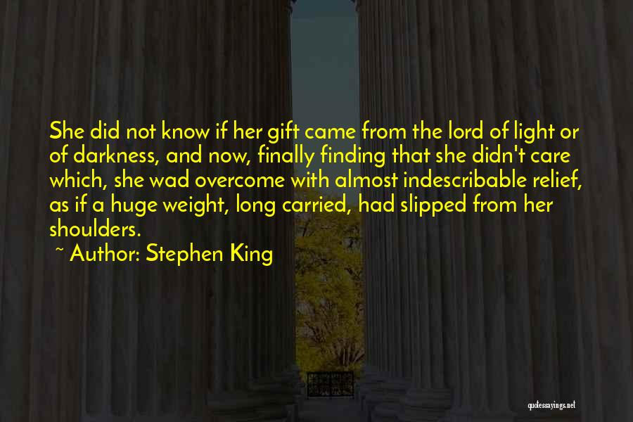The Lord Of Light Quotes By Stephen King