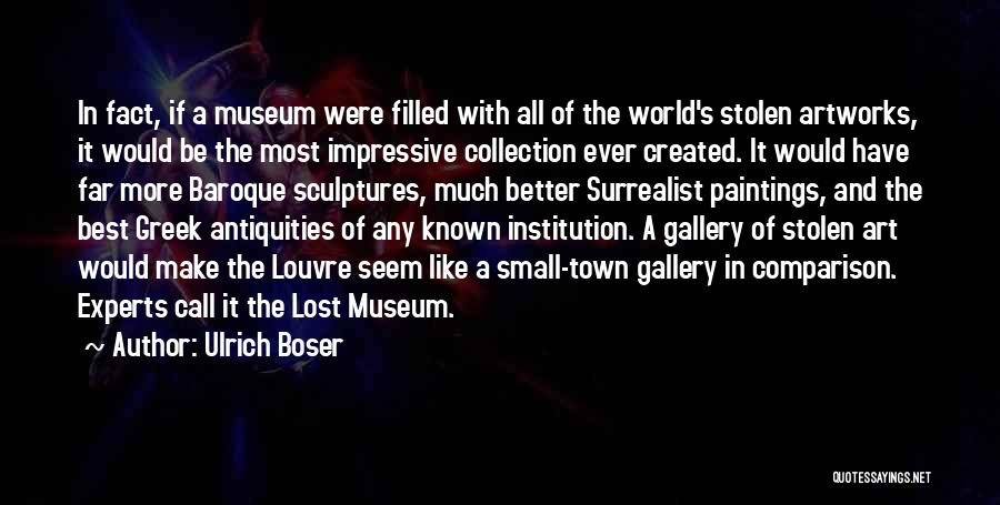 The Louvre Museum Quotes By Ulrich Boser