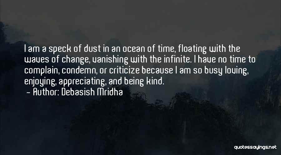 The Loving The Ocean Quotes By Debasish Mridha